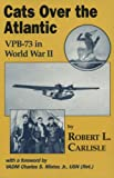 img - for Cats over the Atlantic: Vpb-73 in World War II book / textbook / text book