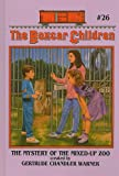 The Mystery of the Mixed-Up Zoo (Boxcar Children)