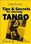 Tips & Secrets for Dancing Tango. Lea...