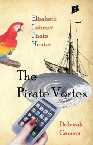 The Pirate Vortex: Elizabeth Latimer, Pirate Hunter