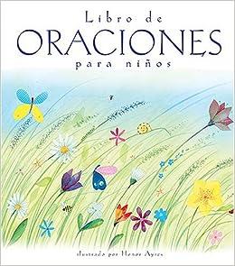 Libro de oraciones para niños (Spanish Edition): Sally Wright, Honor