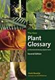 img - for The Kew Plant Glossary: An Illustrated Dictionary of Plant Terms - Second Edition book / textbook / text book