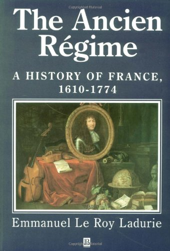 a history of the ancien regime in france Why did the french regime collapse in 1789 france was an absolute monarchy ruled by which would give the final stroke to the ancien regime given its symbolic.