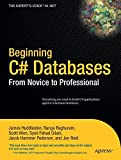 Beginning C# Databases: From Novice to Professional