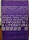 img - for Tres Enfoques de la Literatura (Coleccion Texto y Contexto) book / textbook / text book