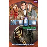 Doctor Who: Borrowed Timeby Naomi Alderman