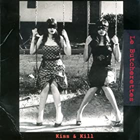 Kiss & Kill [Explicit]