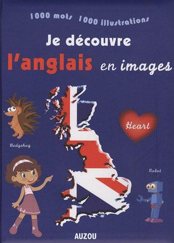 Je découvre l'anglais en images