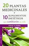 img - for 20 plantas medicinales y 10 suplementos diet ticos que cambiar n su vida book / textbook / text book