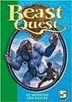 Beast Quest, Tome 5 : Le monstre des...