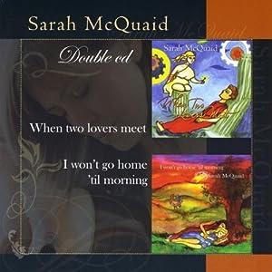 Sarah McQuaid -  When two lovers meet
