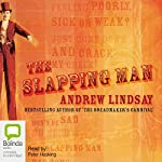 The Slapping Man | Andrew Lindsay