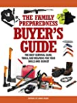 The Family Preparedness Buyer's Guide...