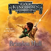 Sky Raiders: Five Kingdoms, Book 1 | [Brandon Mull]