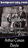 img - for His Last Bow Collection (Illustrated) book / textbook / text book