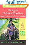 Caring for Children who have Severe N...