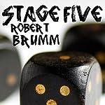 Stage Five | Robert Brumm