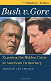 Bush V. Gore: Exposing the Hidden Crisis in American Democracy: Abridged and Updated (Landmark Law Cases and American Society)