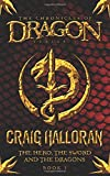 The Chronicles of Dragon: The Hero, the Sword and the Dragons (Book 1)