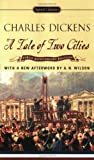 A Tale of Two Cities: (150th Anniversary Edition) (Signet Classics)