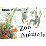 Brian Wildsmith's Zoo Animals