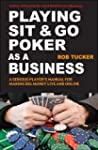 Playing Sit and Go Poker as a Business