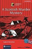 A Scottish Murder Mystery: Compact Lernkrimi. Englisch Aufbauwortschatz - Niveau C1