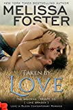 Taken by Love (Love in Bloom: The Bradens) (English Edition)