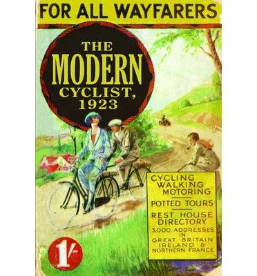the-modern-cyclist-1923-for-all-wayfarers-old-house-projects-paperback-common