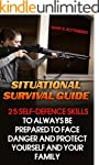 Situational Survival Guide: 25 Self-D...