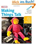 Making Things Talk: Practical Methods...