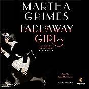 Fadeaway Girl | [Martha Grimes]