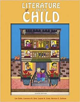Literature and the Child by Galda, Lee, Sipe, Lawrence R., Liang