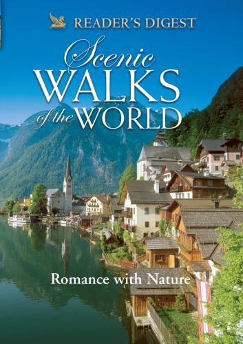 Scenic Walks of the World: Romance With Nature