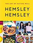 The Art of Eating Well: Hemsley and H...