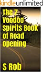 The 7 Voodoo Spirits Book of Road Ope...