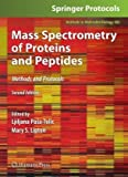 img - for Mass Spectrometry of Proteins and Peptides: Methods and Protocols, Second Edition (Methods in Molecular Biology) book / textbook / text book