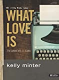 img - for What Love Is: The Letters of 1, 2, 3 John (Living Room) book / textbook / text book