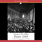 Paris 1919: Six Months That Changed the World | Margaret MacMillan