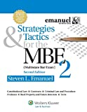 Strategies & Tactics for the MBE 2, Second Edition (Emanuel Bar Review Series)