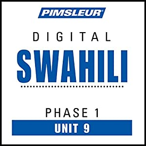 Swahili Phase 1, Unit 09 Audiobook