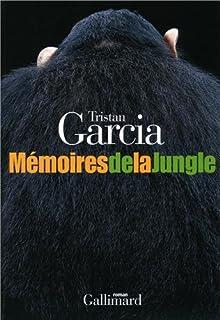 Mémoires de la jungle : roman