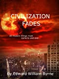 img - for Civilization Fades book / textbook / text book
