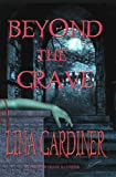 Beyond the Grave (Jess Vandermire, Vampire Hunter)