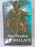 The Wallace (0340191295) by Tranter, Nigel
