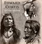Edward Curtis: 90+ Photographic Repro...