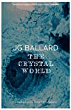 J. G. Ballard The Crystal World