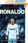 Ronaldo - new edition: The Obsession...