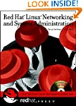 Red Hat Linux Networking and System A...