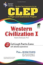 CLEP Western Civilization I The Best Test Preparation for the CLEP Western Civilization I (REA): 2